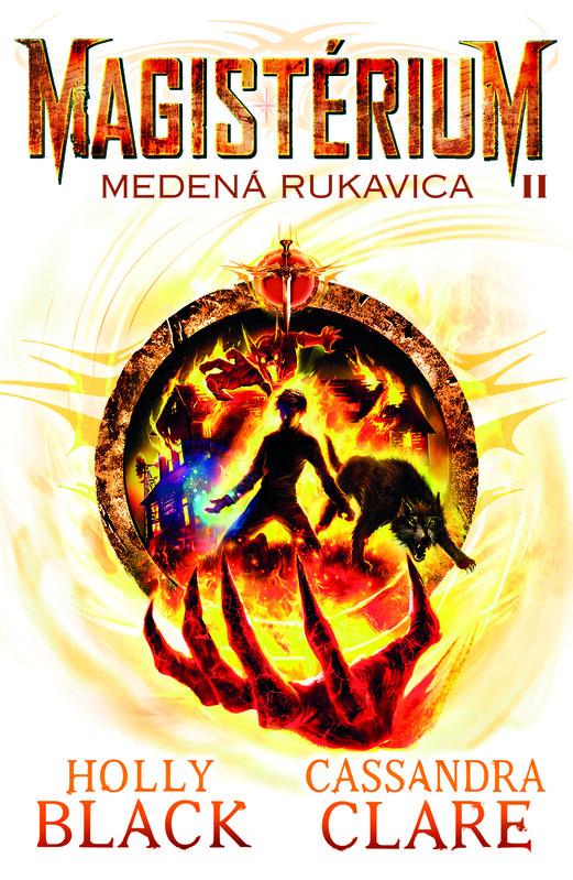 Medená rukavica (Magistérium 2) - Holly Black, Cassandra Clare
