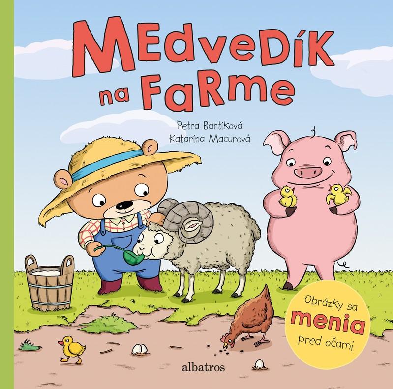 Medvedík na farme - Petra Bartíková
