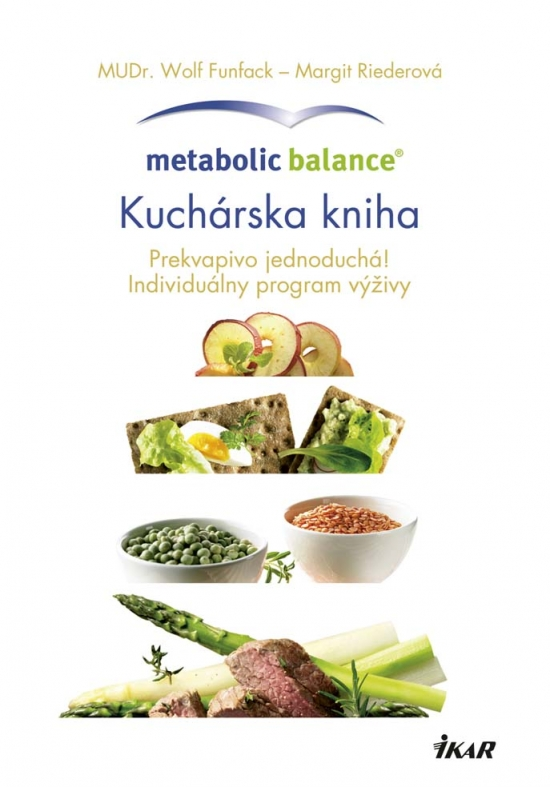 Metabolic Balance®: Kuchárska kniha - Wolf Funfack, Margit Riederová