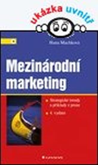 Mezinárodní marketing - Hana Machková a kolektiv