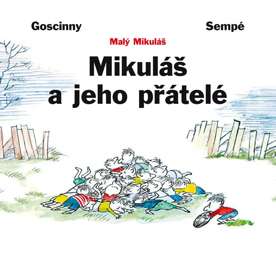 Mikuláš a jeho přátelé - Jean-Jacques Goscinny René&Sempé