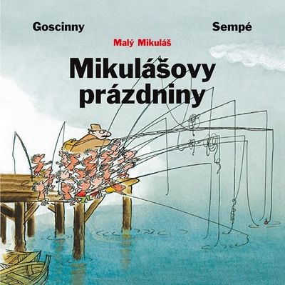 Mikulášovy prázdniny - Jean-Jacques Goscinny René&Sempé