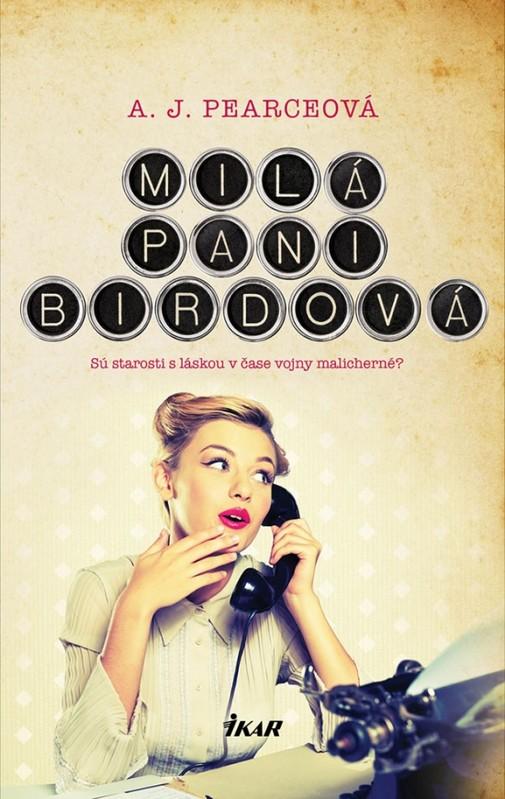 Milá pani Birdová - A. J. Pearceová