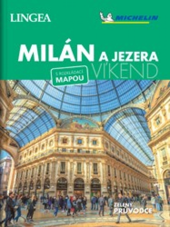 Milán a jezera - víkend...s rozkládací mapou - Kolektív autorov