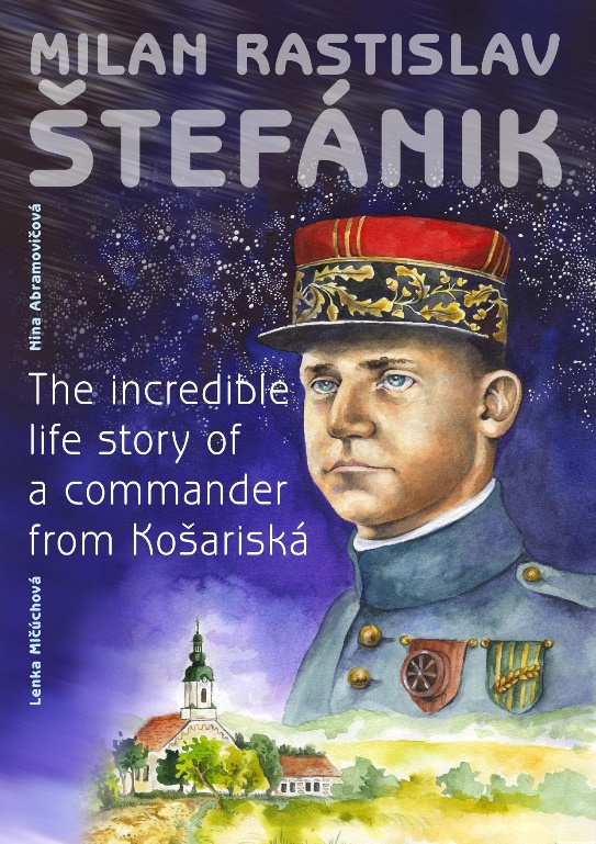 Milan Rastislav Štefánik (komiks / GB verzia) - Lenka Mlčúchová