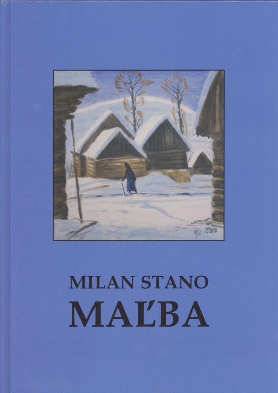 Milan Stano MAĽBA - Milan Stano