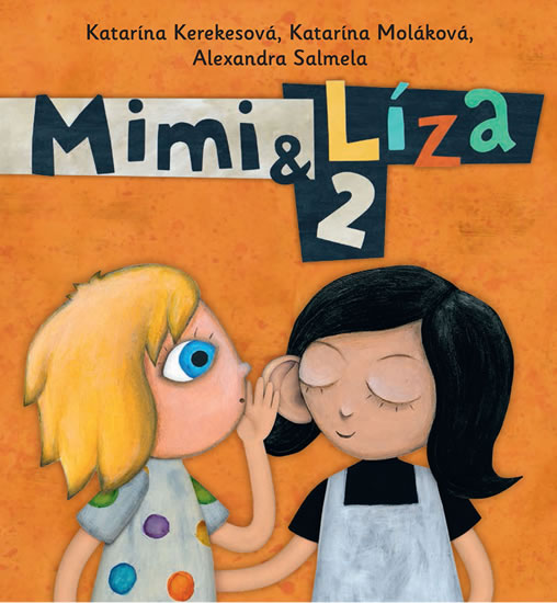 Mimi a Líza 2 - Katarína Kerekesová