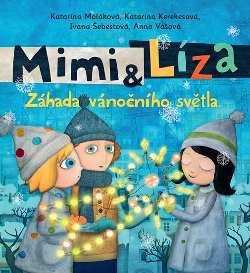 Mimi a Líza 3 - Záhada vánočního světla - Katarína Kerekesová