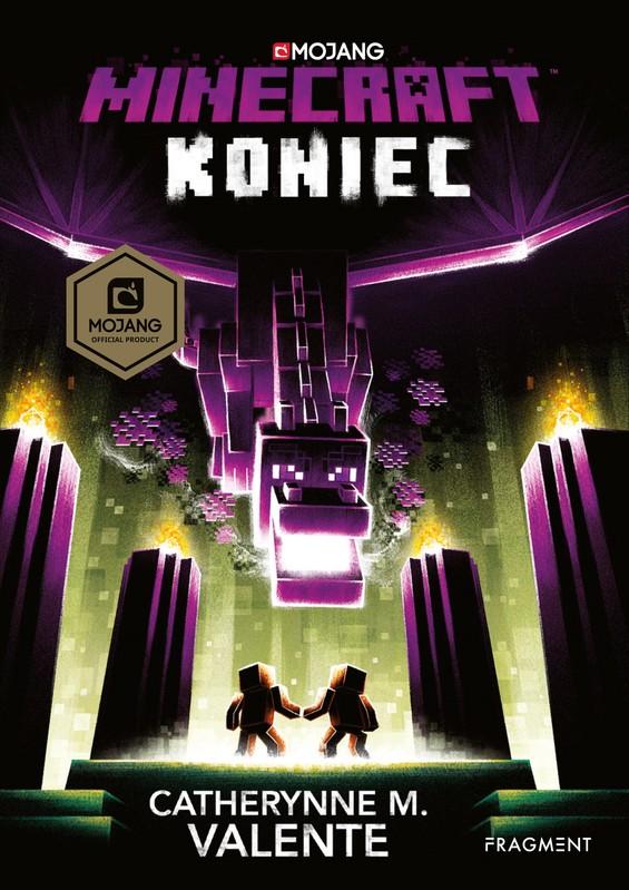 Minecraft: Koniec - Catherynne M. Valenteová