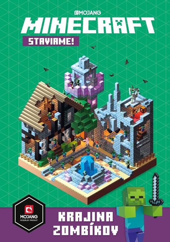Minecraft - Staviame: Krajina zombíkov - kolektív autorov