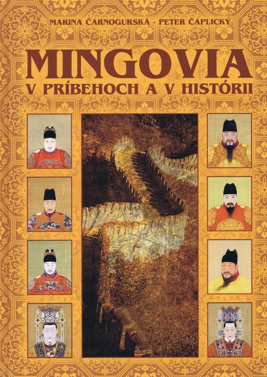 Mingovia v príbehoch a v histórii - Marina Čarnogurská, Peter Čaplický