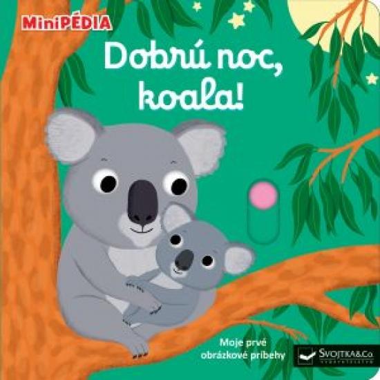 MiniPÉDIA Dobrú noc, koala! - Nathalie Choux