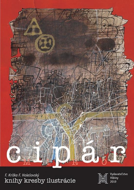 Miro Cipár – knihy kresby ilustrácie - Fedor Kriška, František Holešovský