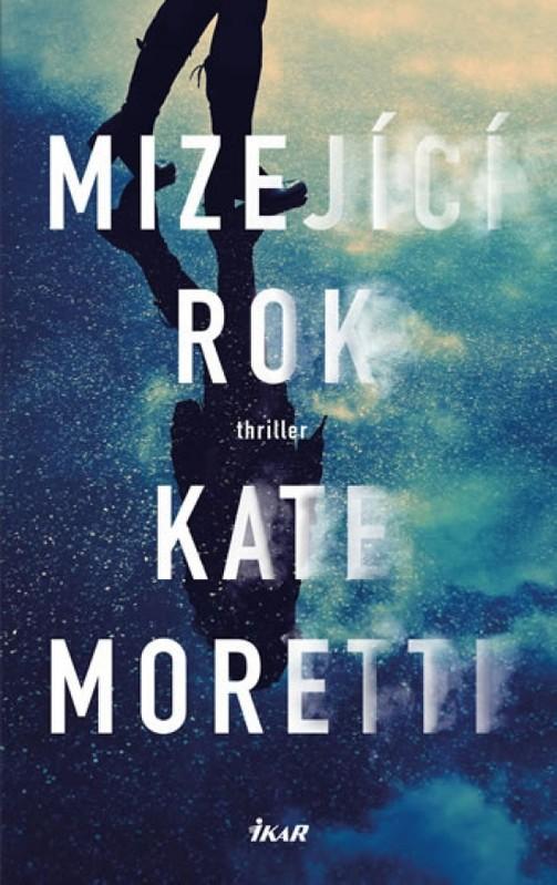 Mizející rok - Kate Moretti