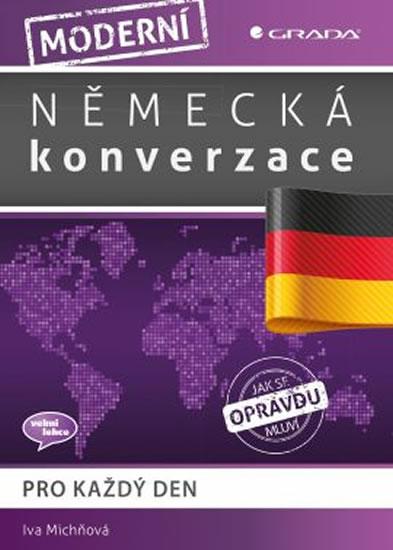 Moderní německá konverzace pro každý den - Iva Michňová