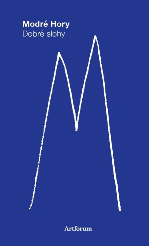 Modré hory.Dobré slohy - Marián Benkovič