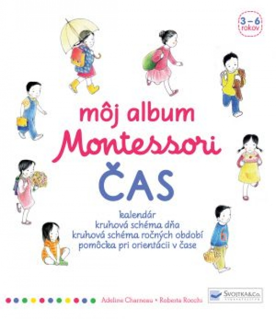Môj album Montessori – Čas - Adeline Charneau, Roberta Rocchi
