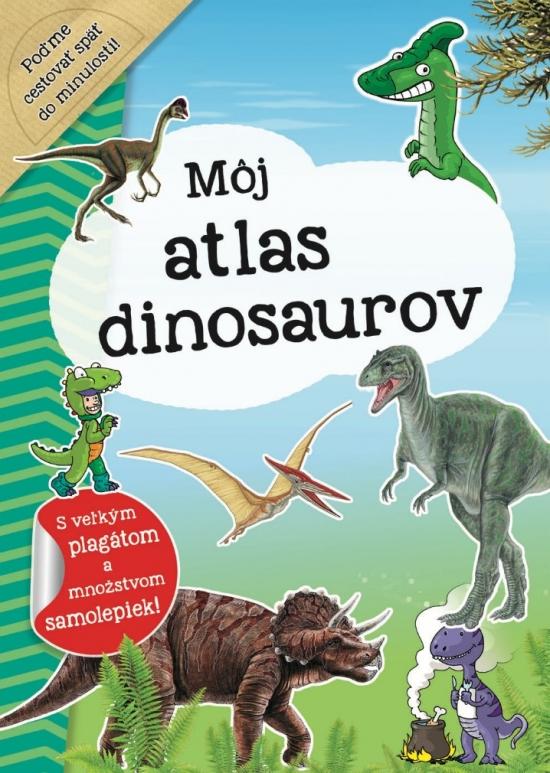 Môj atlas dinosaurov + plagát a samolepky (SK vydanie)