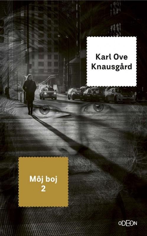 Môj boj 2. - Karl Ove Knausgard