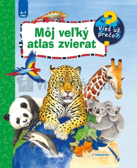 Môj veľký atlas zvierat - Kolektív autorov