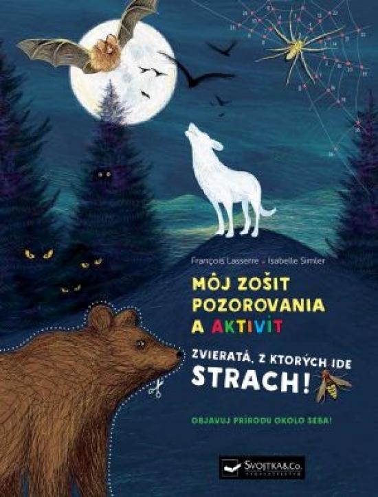 Môj zošit pozorovania a aktivít Zvieratá - Kolektív autorov
