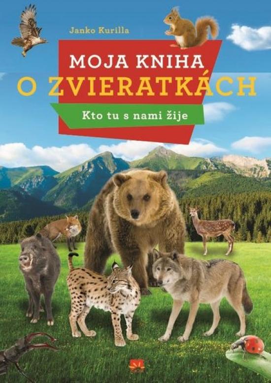 Moja kniha o zvieratkách - Janko Kurilla