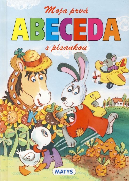 Moja prvá ABECEDA s písankou -3. vydanie - Javorovičová Eva