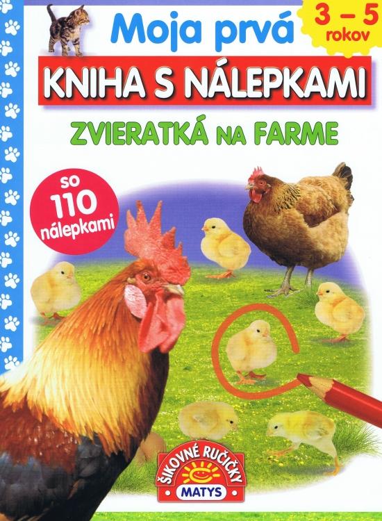 Moja prvá kniha s nálepkami - Zvieratká na farme