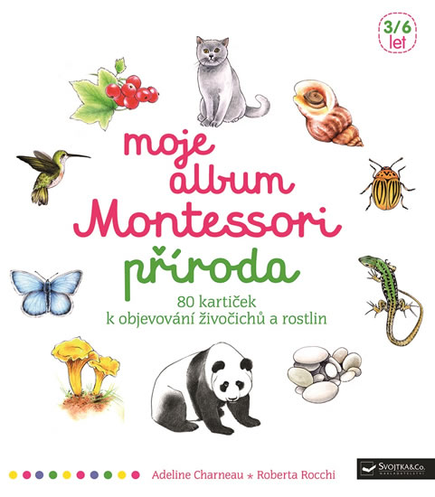 Moje album Montessori - Příroda - Adeline Charneau, Roberta Rocchi