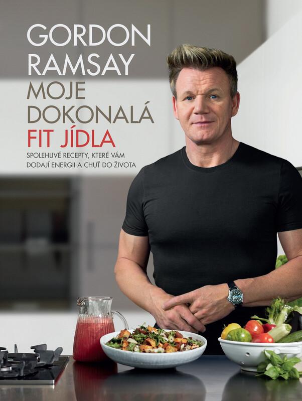Moje dokonalá fit jídla - Gordon Ramsay