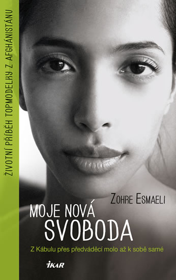 Moje nová svoboda - Esmaeli Zohre