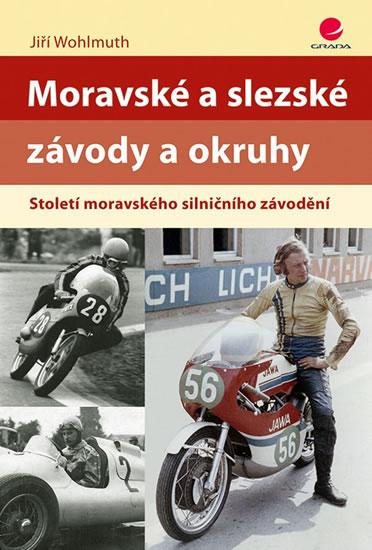 Moravské a slezské závody a okruhy - Sto - Wohlmuth Jiří