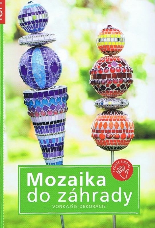 Mozaika do záhrady - Kolektív