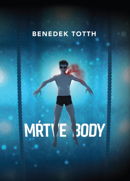 Mŕtve body - Benedek Totth