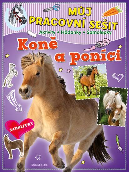 Můj pracovní sešit: Koně a poníci