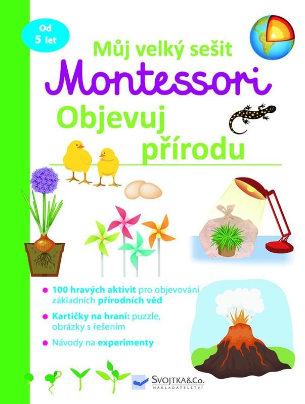 Můj velký sešit Montessori - Objevuj pří