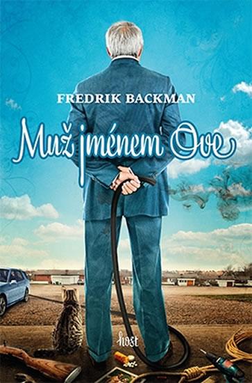 Muž jménem Ove - brož. - Fredrik Backman