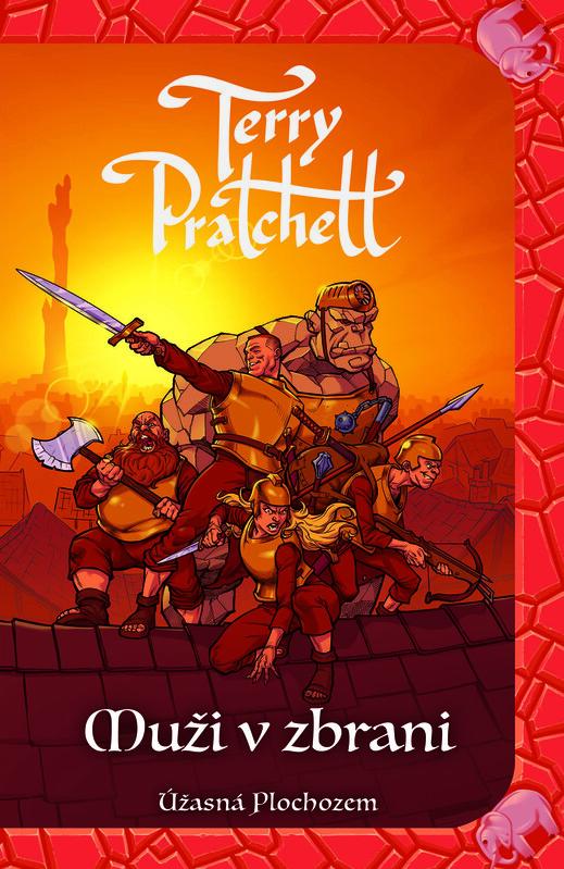 Muži v zbrani (Úžasná Plochozem 15, Mestská stráž 2) - Terry Pratchett