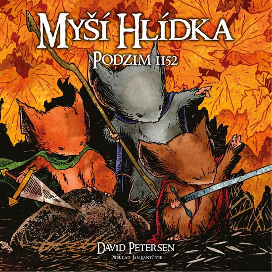 Myší hlídka 1 - Podzim 1152 - David Petersen