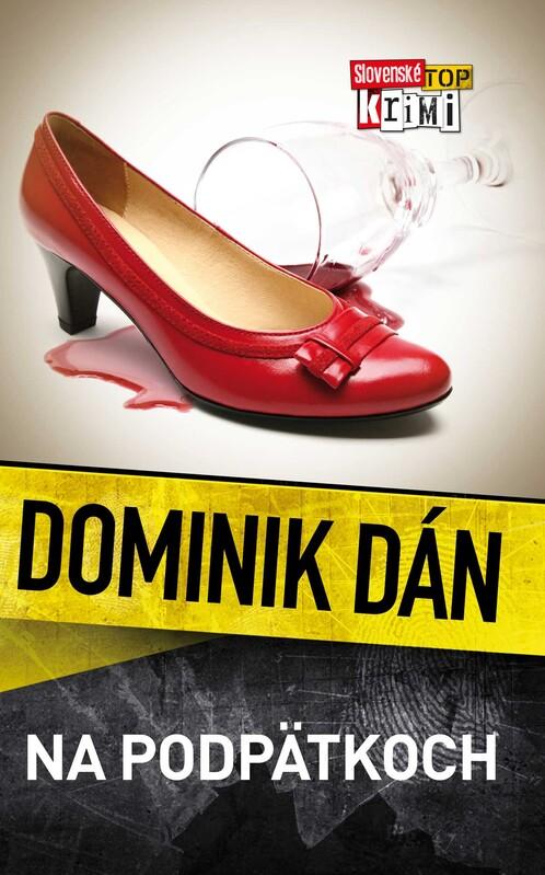 Na podpätkoch - Dominik Dán