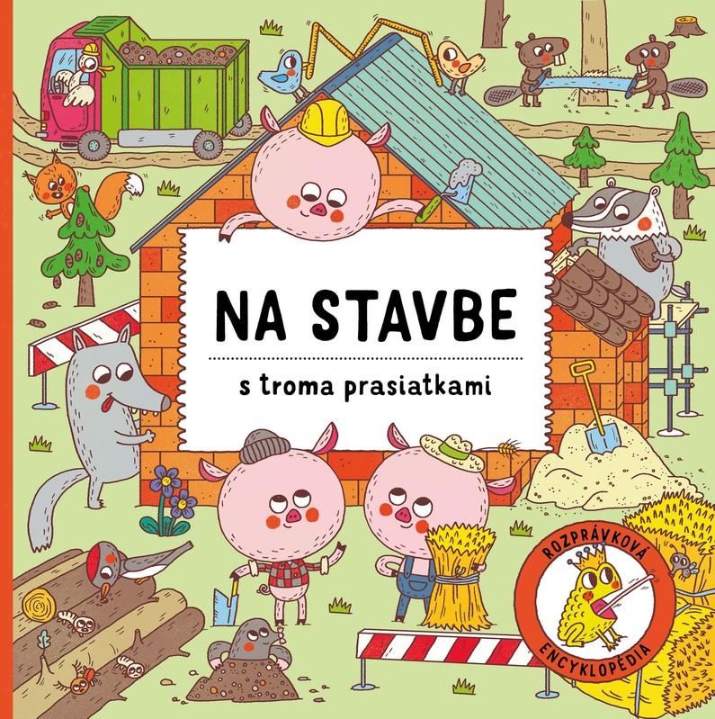 Na stavbe s troma prasiatkami - Petra Bartíková