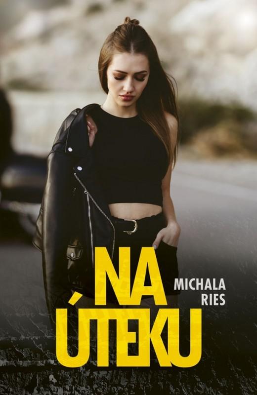 Na úteku - Michala Ries