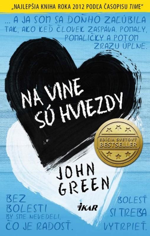 Na vine sú hviezdy - Green John
