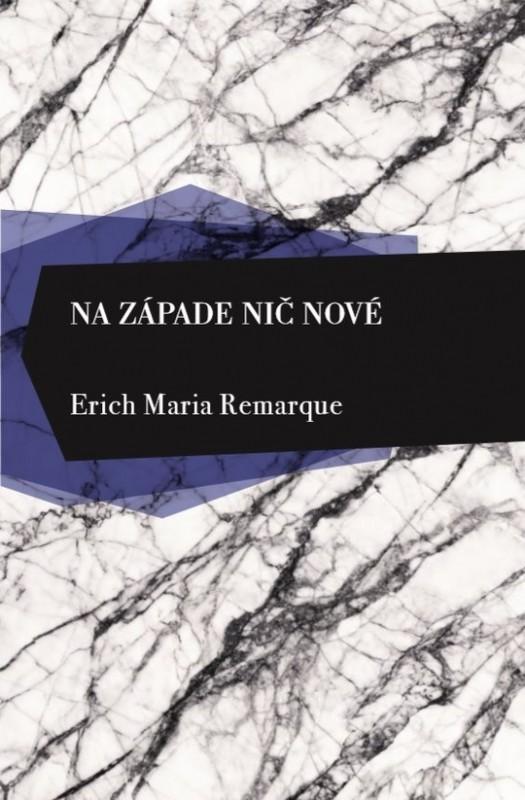 Na západe nič nové - Erich Maria Remarque