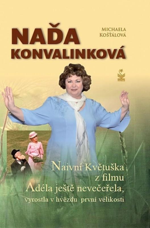 Naďa Konvalinková - Michaela Košťálová