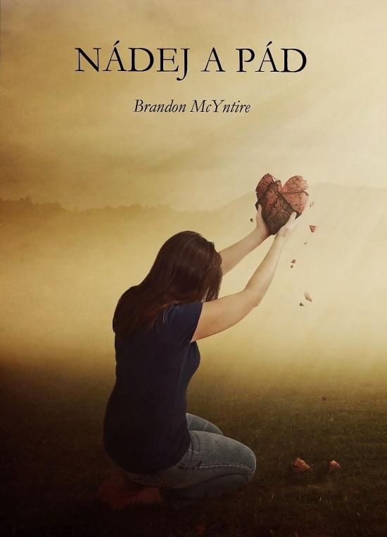 Nádej a pád, 2.vydanie - McYntire Brandon
