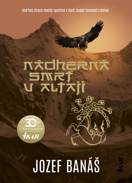 Nádherná smrť v Altaji - Jozef Banáš