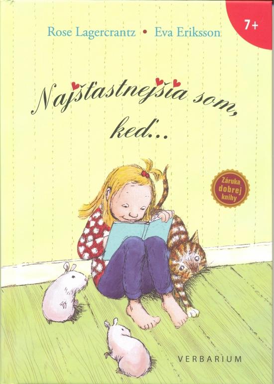 Najšťastnejšia som, keď… - Rose Lagercrantz, Eva Eriksson