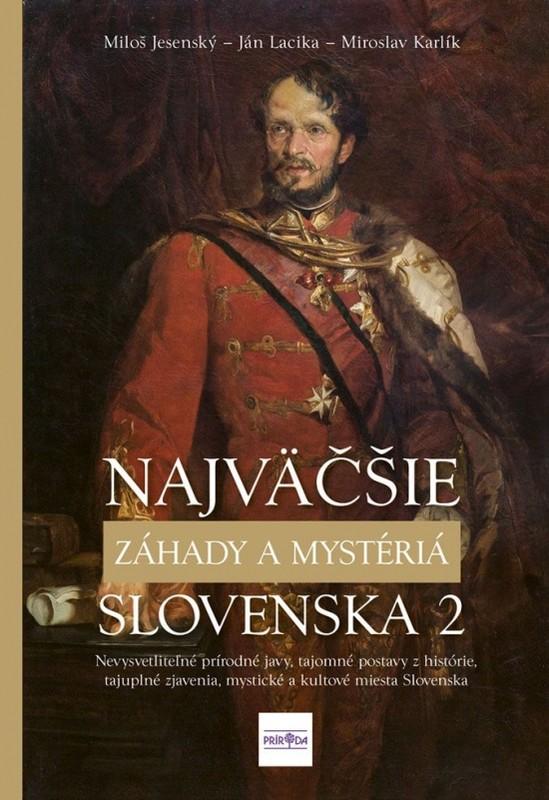 Najväčšie záhady a mystériá Slovenska II - Kolektív