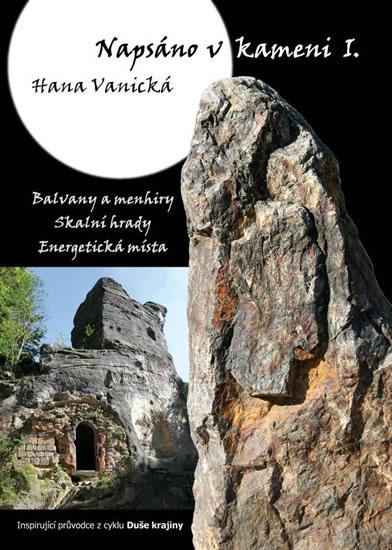 Napsáno v kameni I. - Hana Vanická